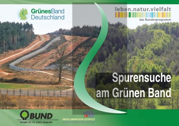 """Broschüre """"Spurensuche am Grünen Band"""""""