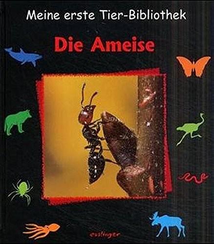 Meine erste Tierbibliothek - Die Ameise (%)
