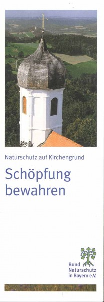 "Faltblatt ""Schöpfung bewahren -"