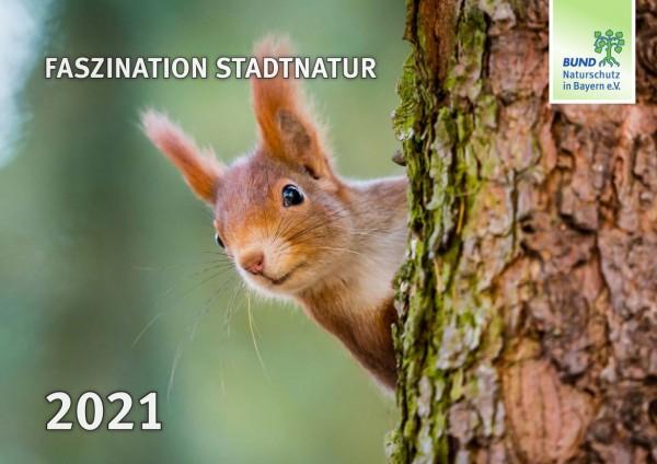 "BN-Kalender 2021 ""Faszination Stadtnatur"""
