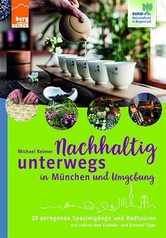 """Buch """"Nachhaltig unterwegs in München und Umgebung"""