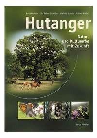 """Buch """"Hutanger- Natur- und Kulturerbe mit Zukunft"""""""
