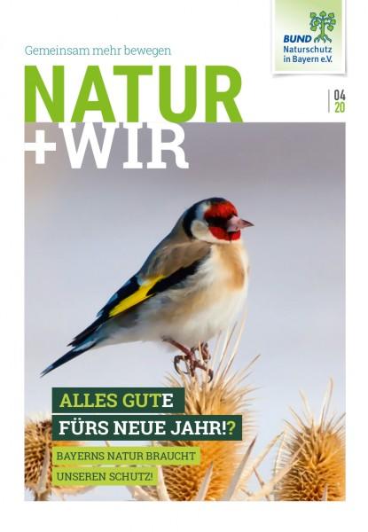 """Natur+Wir, 4/2020 """"Alles Gute fürs neue Jahr!?"""""""