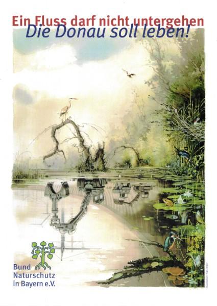 """Plakat """"Die Donau soll leben"""""""