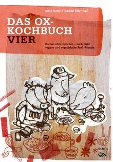 Das Ox-Kochbuch - Teil 4  (%)