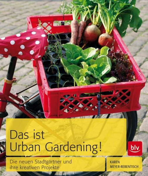 Das ist Urban Gardening (%)
