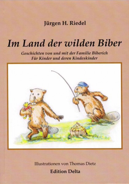 Im Land der wilden Biber - Band 1 (%)