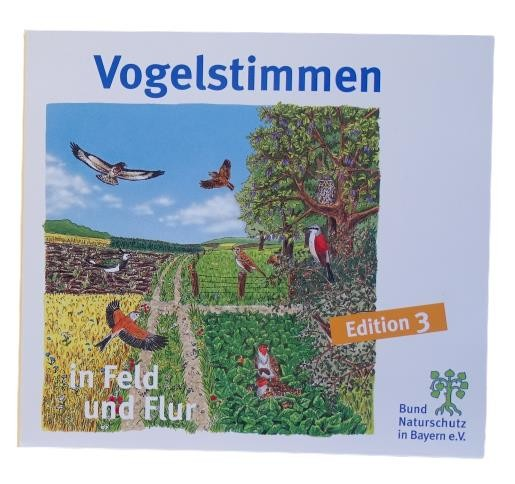 """Vogelstimmen-CD 3 """"in Feld und Flur"""""""
