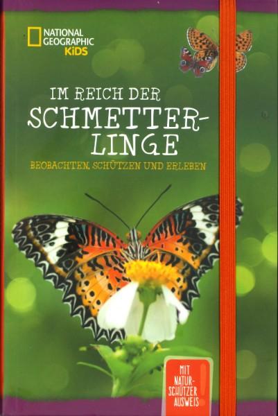 Im Reich der Schmetterlinge. Beobachten,