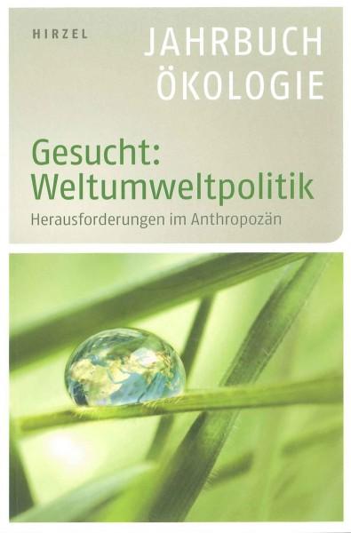 Jahrbuch Ökologie -Gesucht Weltumweltpolitik
