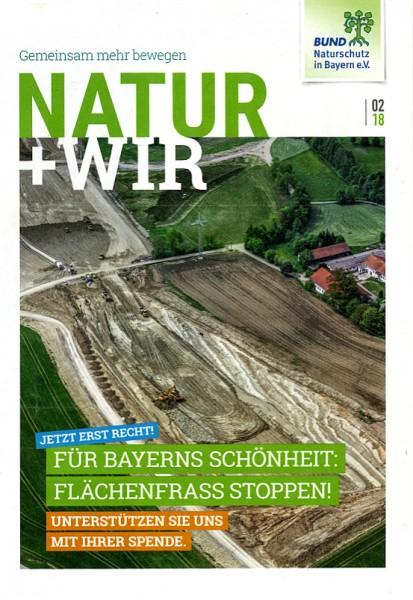 """Natur+Wir, 2/2018 """"Flächenfrass stoppen!"""""""