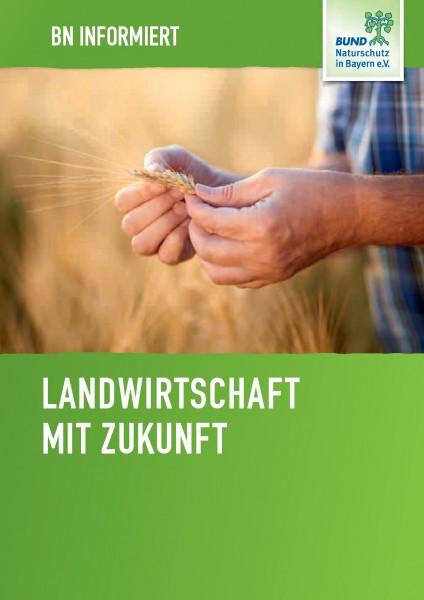 """BN informiert """"Landwirtschaft mit Zukunft"""""""