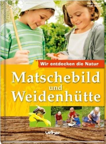 Matschebild und Weidenhütte (%)