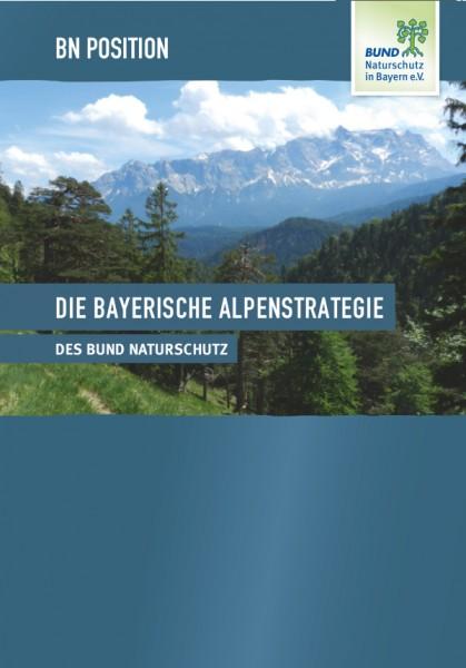 """BN Position """"Die bayerische Alpenstrategie des BN"""""""