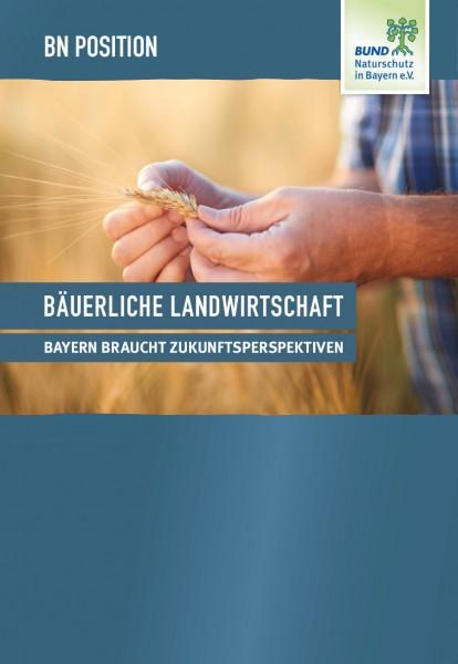 """BN Position """"Bäuerliche Landwirtschaft"""""""
