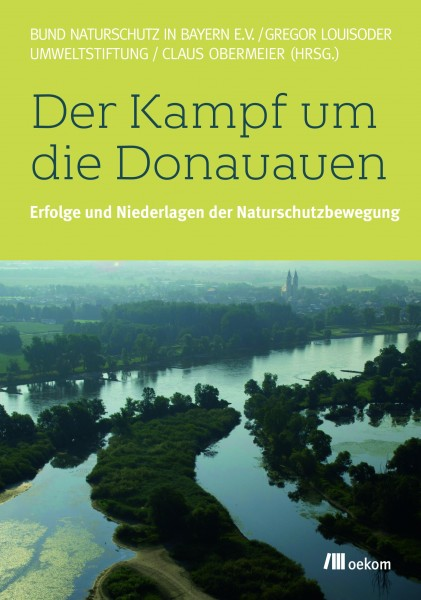 """Buch """"Der Kampf um die Donauauen"""""""