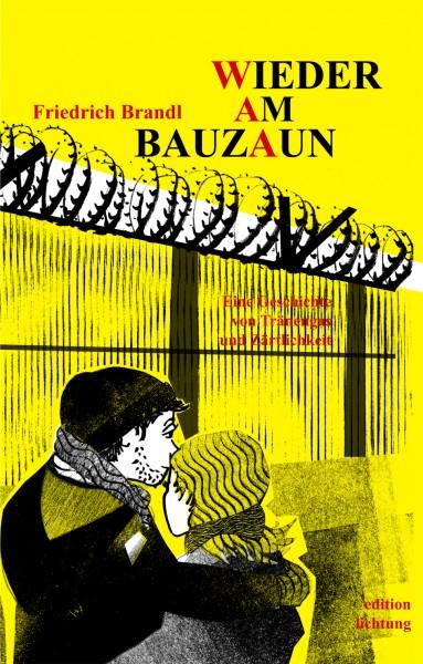 """Buch """"Wieder am Bauzaun"""""""