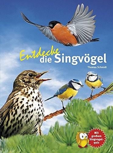 Entdecke - die Singvögel (%)