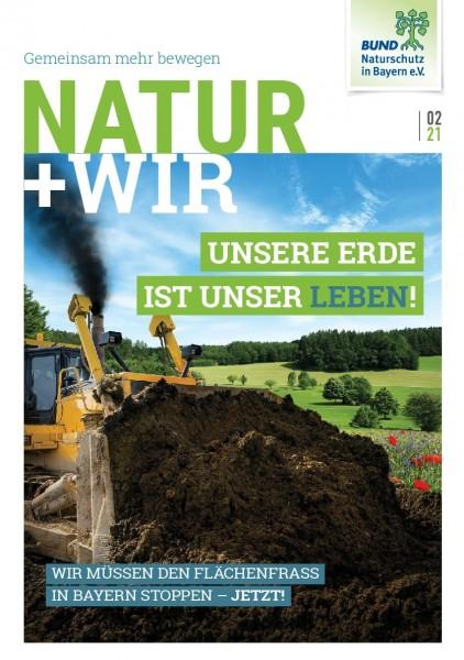 """Natur+Wir, 2/2021 """"Flächenfraß"""""""