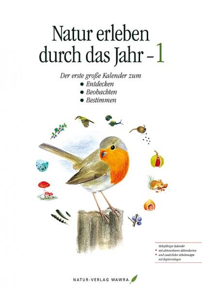 """Kalender """"Natur erleben durch das Jahr 1"""""""