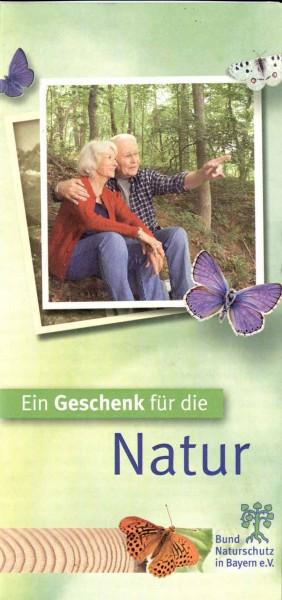 """Faltblatt """"Ein Geschenk für die Natur - die"""