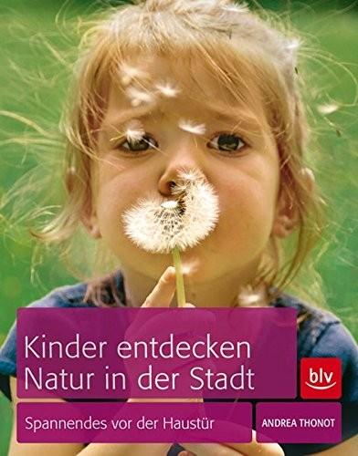 Kinder entdecken Natur in der Stadt (%)